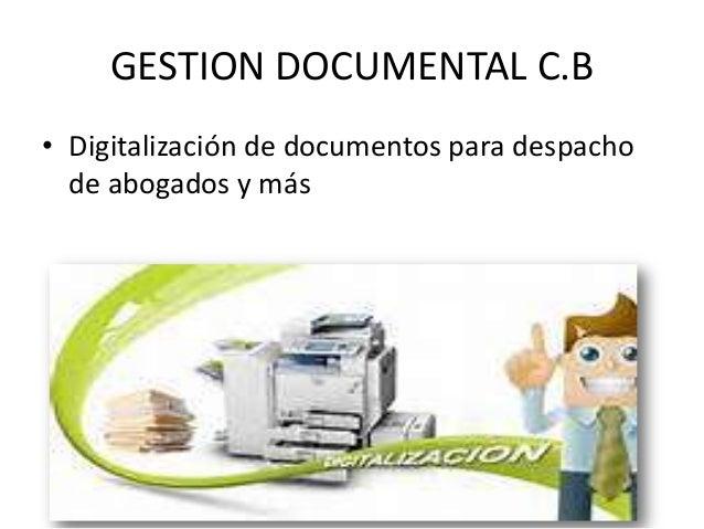 GESTION DOCUMENTAL C.B • Digitalización de documentos para despacho de abogados y más