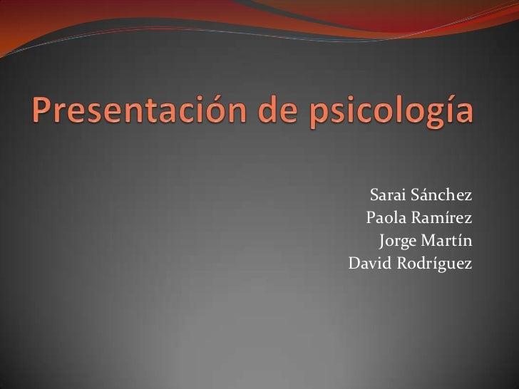 Sarai Sánchez  Paola Ramírez   Jorge MartínDavid Rodríguez