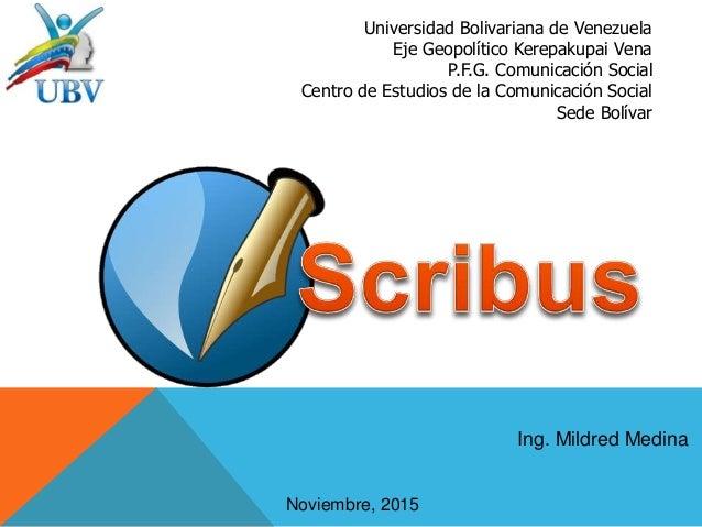 Universidad Bolivariana de Venezuela Eje Geopolítico Kerepakupai Vena P.F.G. Comunicación Social Centro de Estudios de la ...