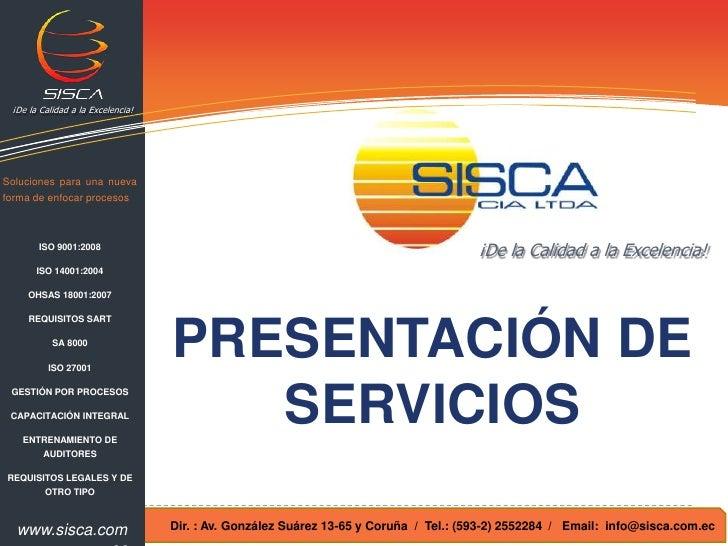 ¡De la Calidad a la Excelencia!<br />Soluciones para una nueva forma de enfocar procesos<br />ISO 9001:2008<br />ISO 14001...