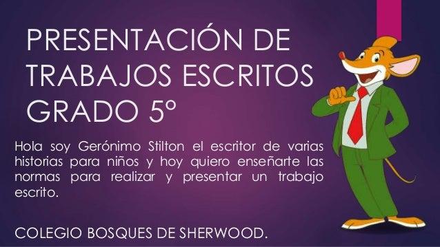 PRESENTACIÓN DE TRABAJOS ESCRITOS GRADO 5
