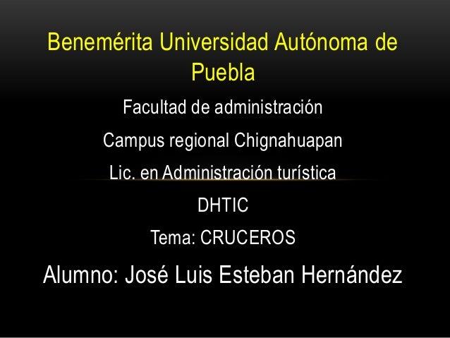 Benemérita Universidad Autónoma de Puebla Facultad de administración Campus regional Chignahuapan Lic. en Administración t...
