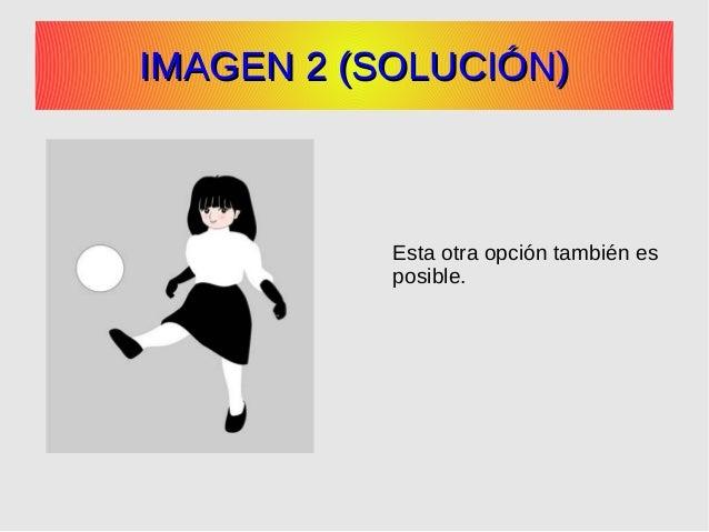 IMAGEN 2 (SOLUCIÓN)IMAGEN 2 (SOLUCIÓN) Esta otra opción también es posible.