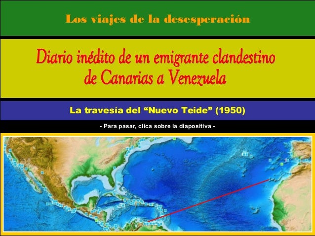 """Los viajes de la desesperación La travesía del """"Nuevo Teide"""" (1950) - Para pasar, clica sobre la diapositiva -"""