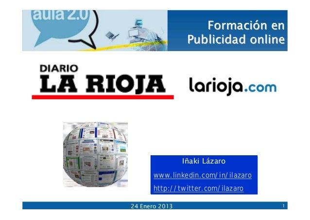 Formación en                 Publicidad online                Iñaki Lázaro       www.linkedin.com/in/ilazaro       http://...