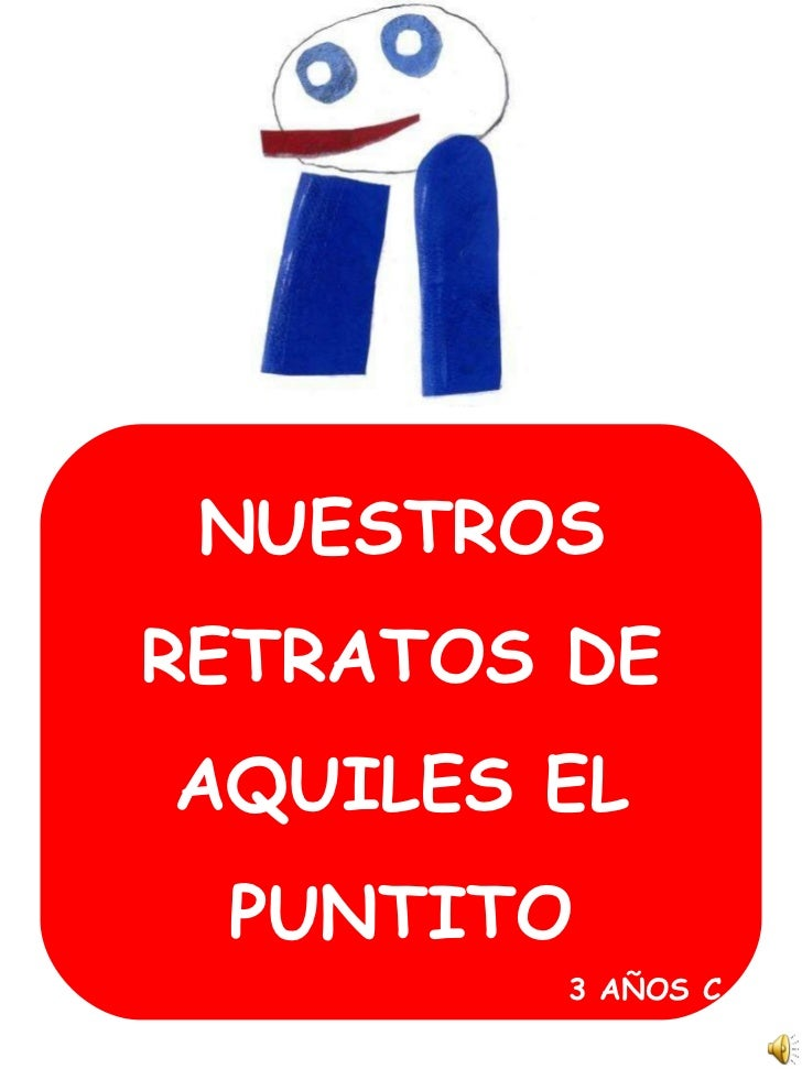 NUESTROS RETRATOS DE AQUILES EL PUNTITO 3 AÑOS C