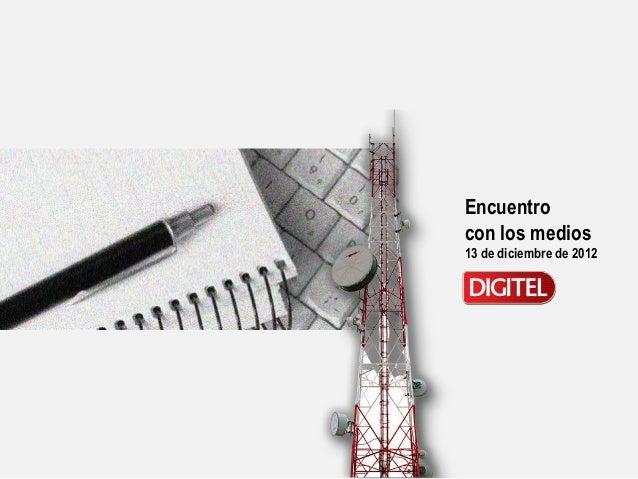 Encuentrocon los medios13 de diciembre de 2012
