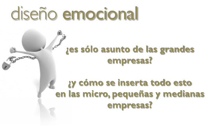 2011 Presentación Diseño Emocional - Emotional Design Presentation