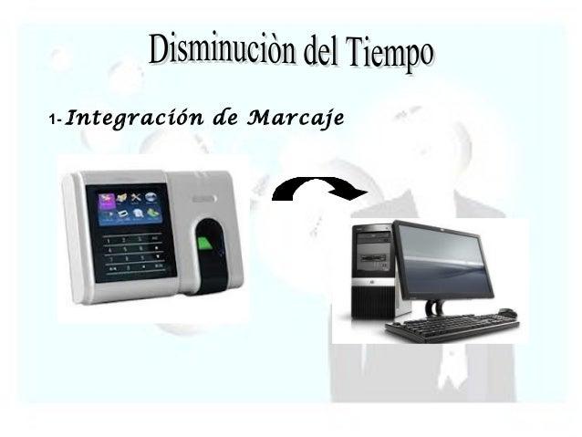 1- Integración   de Marcaje