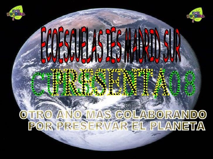 """¿Qué es """"Ecoescuelas""""?     •Este es el segundo curso que el IES Madrid Sur lleva realizando el programa Ecoescuelas. El ob..."""