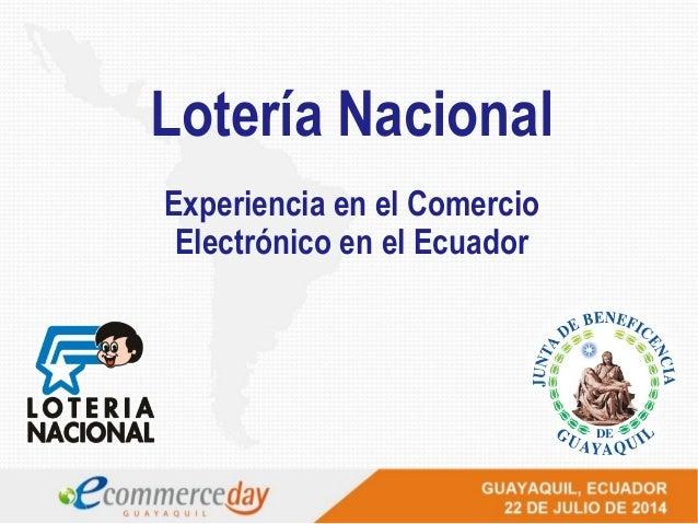 Lotería Nacional Experiencia en el Comercio Electrónico en el Ecuador