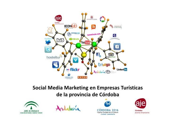 Social Media Marketing en Empresas Turísticas         de la provincia de Córdoba