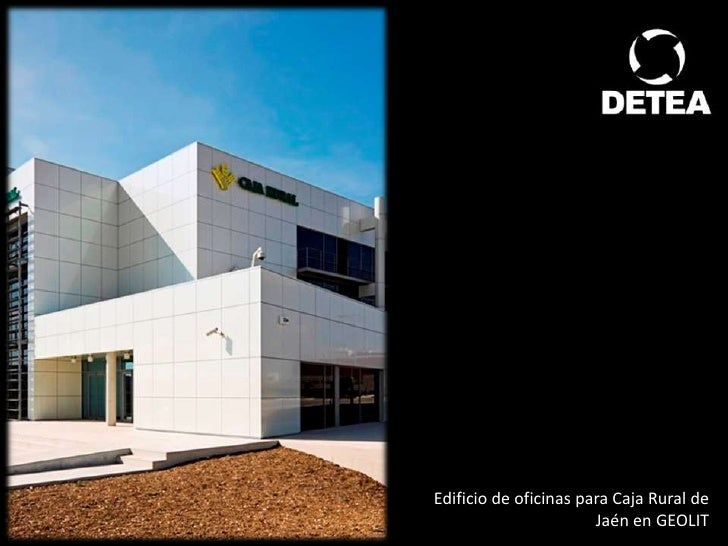 Edificio caja rural ja n for Caja rural de toledo oficinas