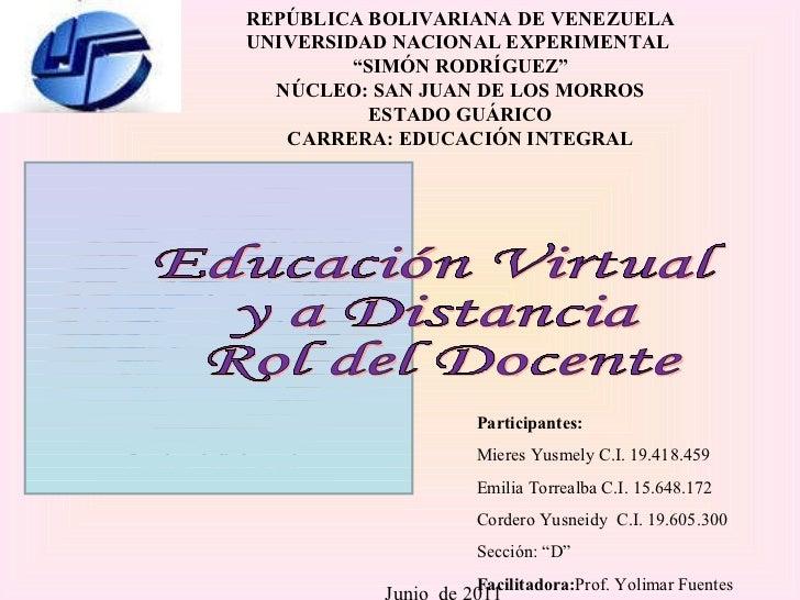 """REPÚBLICA BOLIVARIANA DE VENEZUELA UNIVERSIDAD NACIONAL EXPERIMENTAL  """" SIMÓN RODRÍGUEZ"""" NÚCLEO: SAN JUAN DE LOS MORROS ES..."""