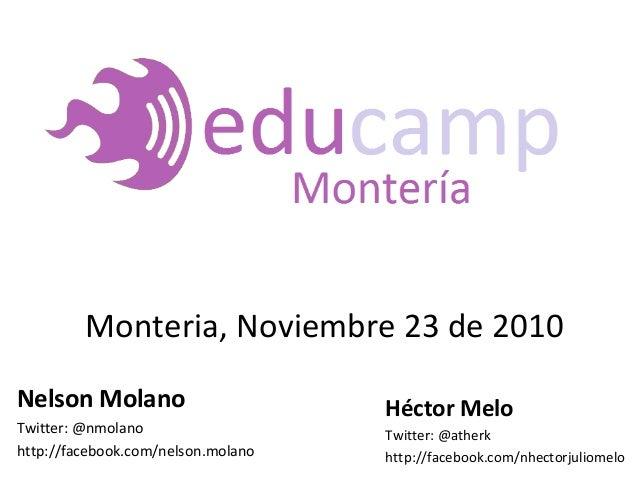 Nelson Molano Twitter: @nmolano http://facebook.com/nelson.molano Héctor Melo Twitter: @atherk http://facebook.com/nhector...