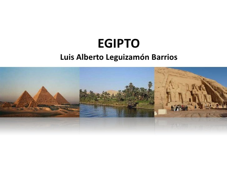 EGIPTOLuis Alberto Leguizamón Barrios
