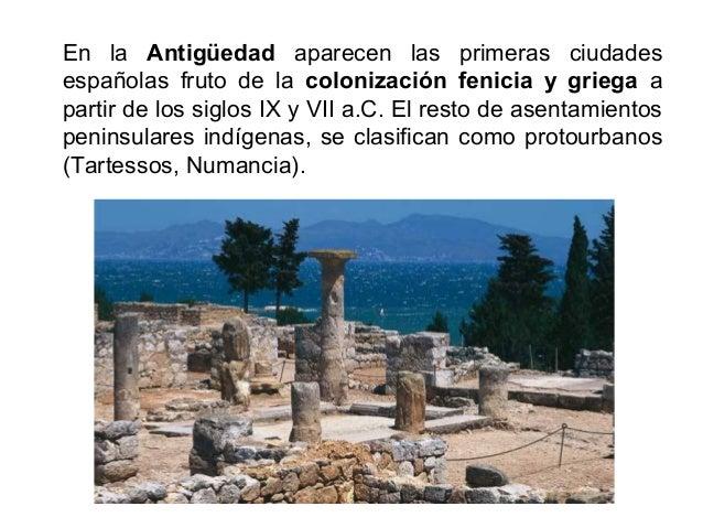 Muchas de las ciudades actuales tienen origen romano (Barcelona, Tarragona, Valencia, Sevilla, Zaragoza, Toledo, Segovia, ...