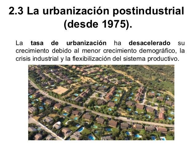 Se diferencian dos etapas: en la década de 1980 las grandes ciudades llegaron a decrecer ante el estancamiento demográfico...