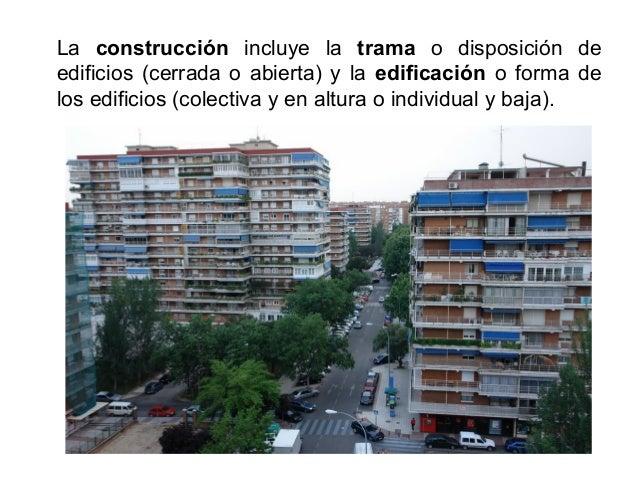 La estructura urbana divide la ciudad según su diversidad morfológica y funcional, distinguiéndose entre el casco antiguo,...
