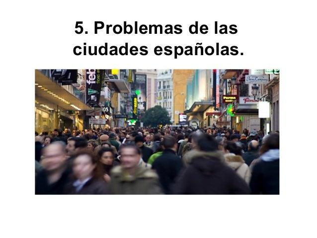 6. El urbanismo.