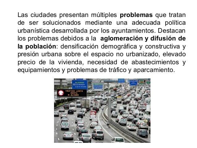 6.1 El espacio urbano y su ordenación. En el espacio urbano intervienen diversos agentes sociales: propietarios del suelo ...