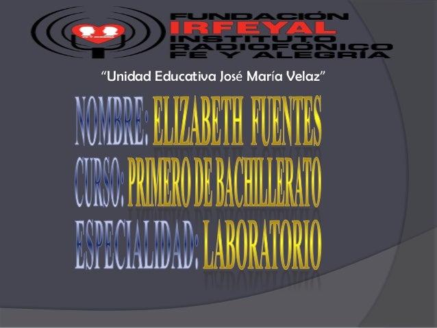 """""""Unidad Educativa José María Velaz"""""""