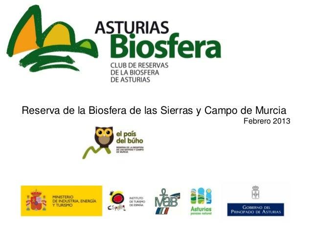 Reserva de la Biosfera de las Sierras y Campo de Murcia Febrero 2013