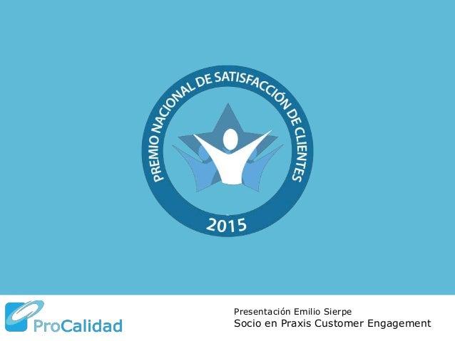Presentación Emilio Sierpe Socio en Praxis Customer Engagement