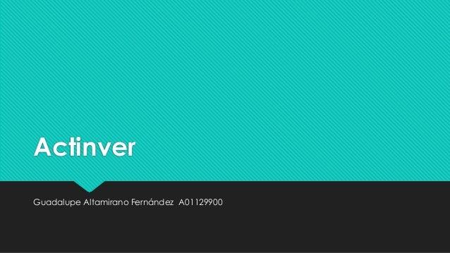 Actinver Guadalupe Altamirano Fernández A01129900