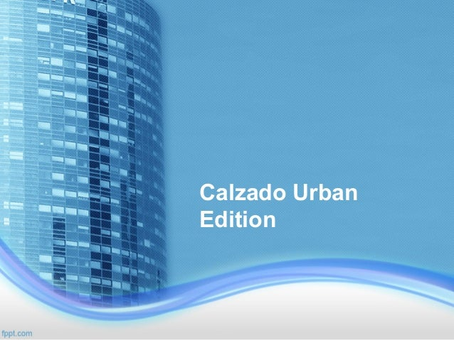 Calzado UrbanEdition