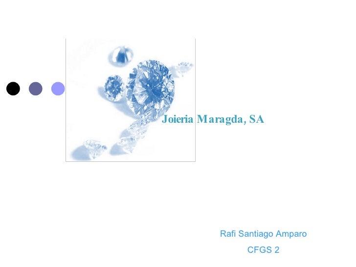 Rafi Santiago Amparo CFGS 2 Joieria Maragda, SA