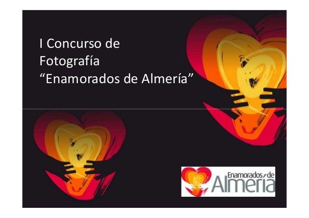 """I Concurso de Fotografía """"Enamorados de Almería"""""""