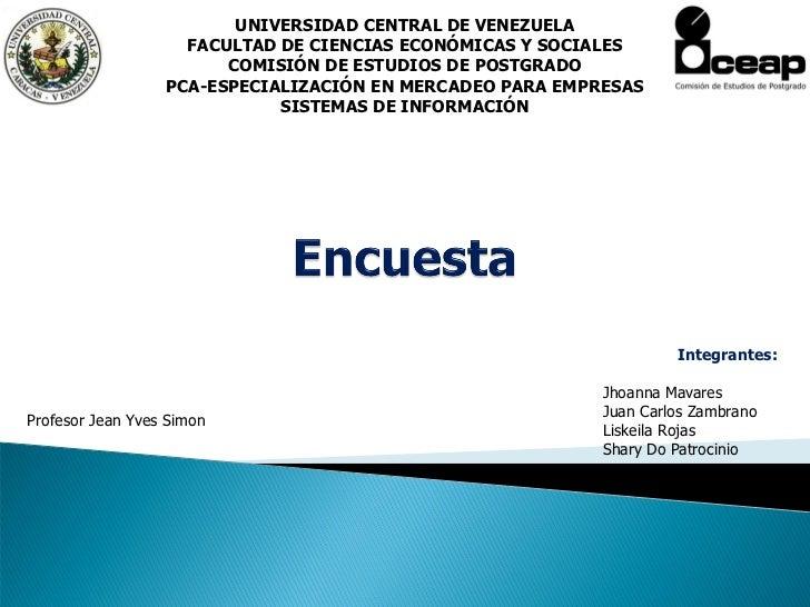 UNIVERSIDAD CENTRAL DE VENEZUELA                    FACULTAD DE CIENCIAS ECONÓMICAS Y SOCIALES                        COMI...