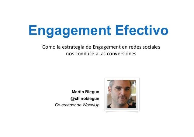 www.amdia.org.ar  Engagement Efectivo Como  la  estrategia  de  Engagement  en  redes  sociales     nos...