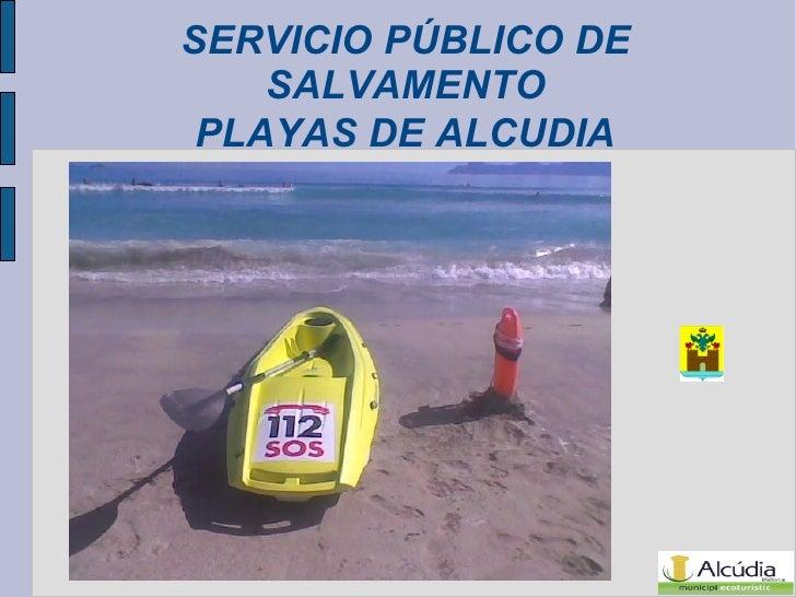 SERVICIO PÚBLICO DE SALVAMENTO  PLAYAS DE ALCUDIA