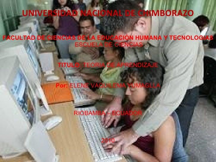 <ul><li>UNIVERSIDAD NACIONAL DE CHIMBORAZO </li></ul><ul><li> </li></ul><ul><li>FACULTAD DE CIENCIAS DE LA EDUCACIÓN HUMA...