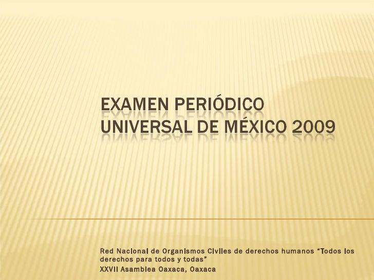 """Red Nacional de Organismos Civiles de derechos humanos """"Todos los derechos para todos y todas""""  XXVII Asamblea Oaxaca, Oax..."""