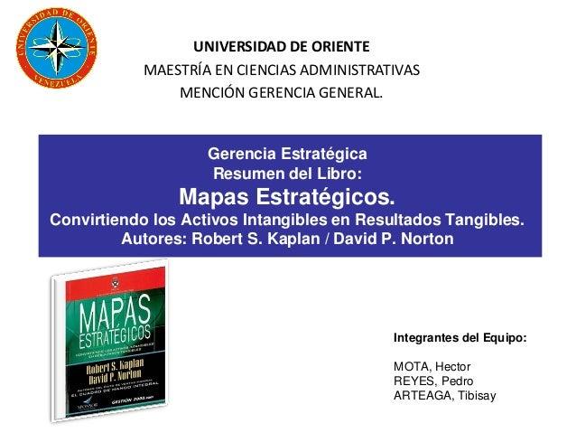 UNIVERSIDAD DE ORIENTE            MAESTRÍA EN CIENCIAS ADMINISTRATIVAS                MENCIÓN GERENCIA GENERAL.           ...