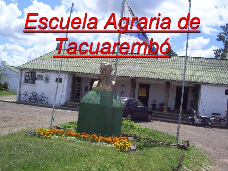 Escuela Agraria de    Tacuarembó