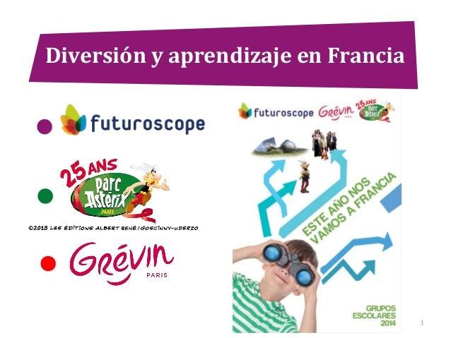 Diversión y aprendizaje en Francia  1