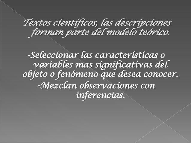 -Identificar el objetivo de la descripción-Categorizar lo que se esta describiendo-Seleccionar propiedades de los objetos ...