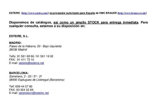 ESTEIRE, S.L., proveedor de bridas BRAUER. Slide 2