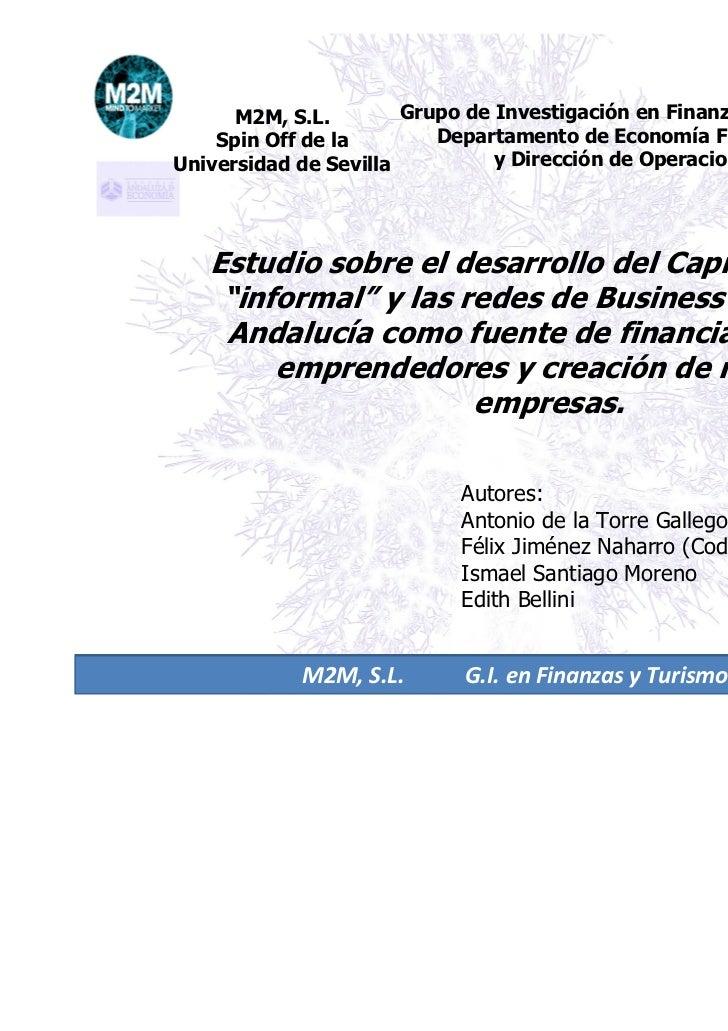 M2M, S.L.        Grupo de Investigación en Finanzas y Turismo    Spin Off de la        Departamento de Economía Financiera...