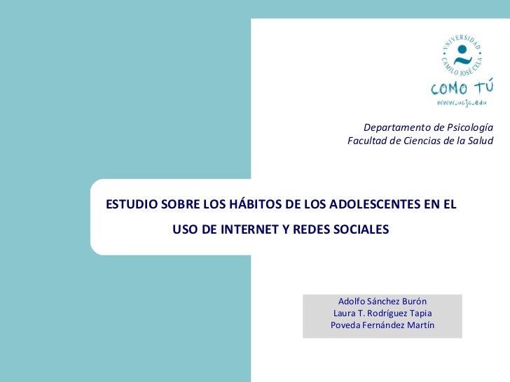 Departamento de Psicología                                     Facultad de Ciencias de la Salud     ESTUDIO SOBRE LOS HÁBI...