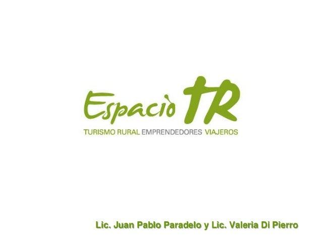 Lic. Juan Pablo Paradelo y Lic. Valeria Di Pierro