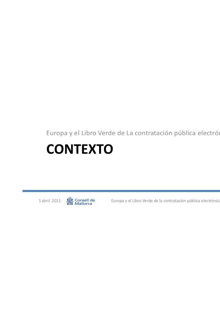 Presentación europa y el libro verde de la contratación Slide 3