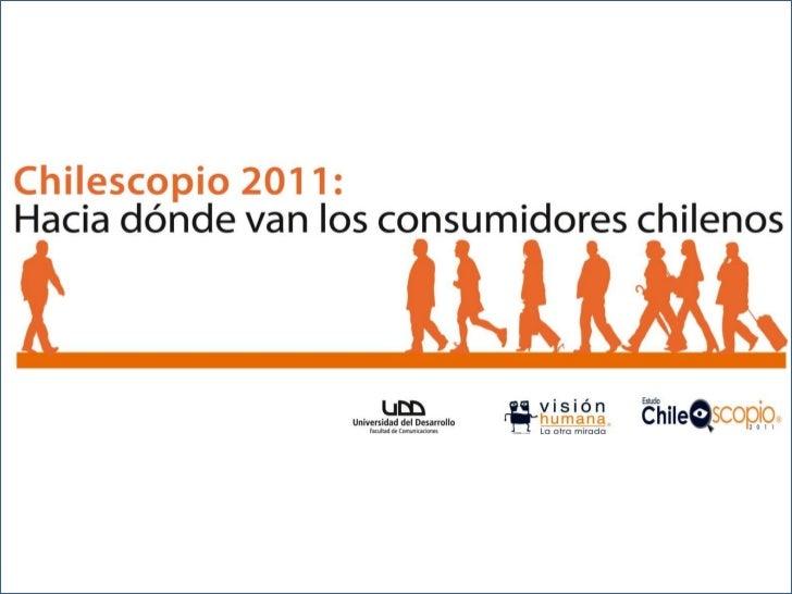 www.visionhumana.cl   ¿Hacia dónde van los consumidores chilenos?   2011