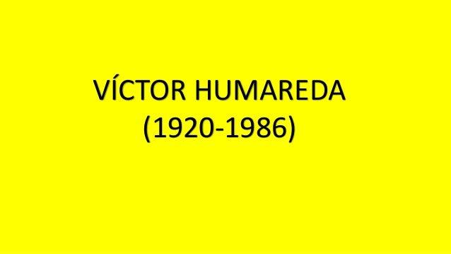 VÍCTOR HUMAREDA (1920-1986)