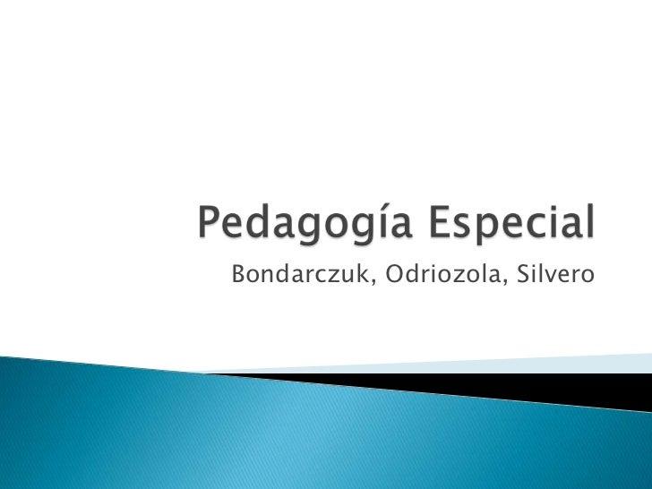 Bondarczuk, Odriozola, Silvero
