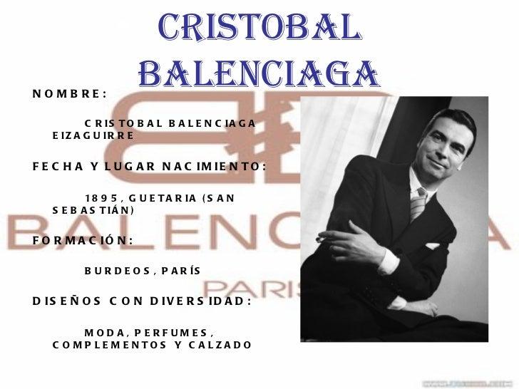 <ul>CRISTOBAL BALENCIAGA </ul><ul><li>NOMBRE: